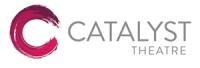 Catalyst Theatre